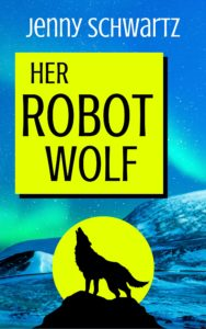 her robot wolf, scifirom, kindle unlimited,