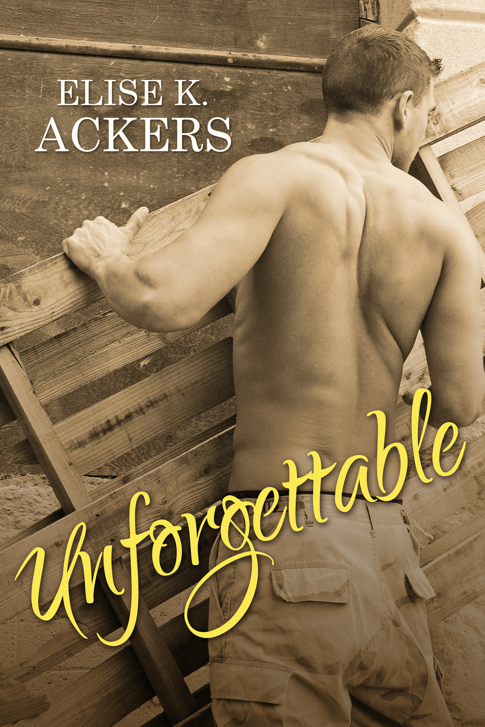 Unforgettable cover, Elise K. Ackers