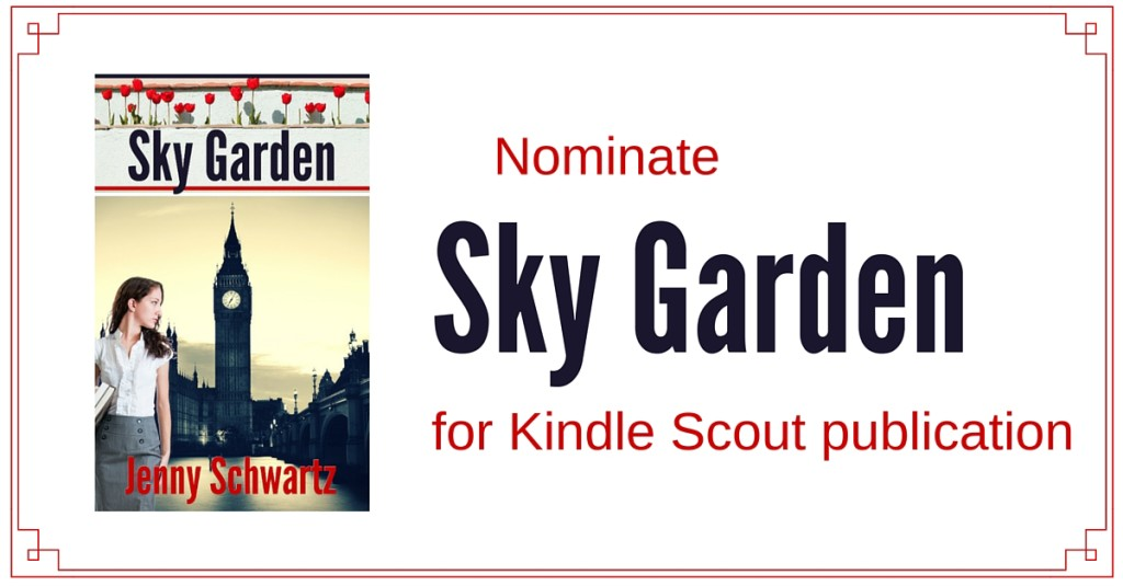 Kindle Scout, romantic suspense, Sky Garden, Jenny Schwartz, contemporary romance, London, kindle unlimited,